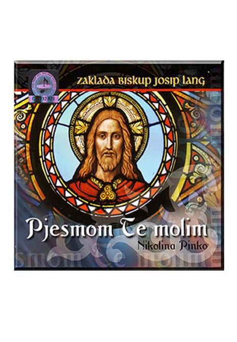 CD / Pjesmom te Molim